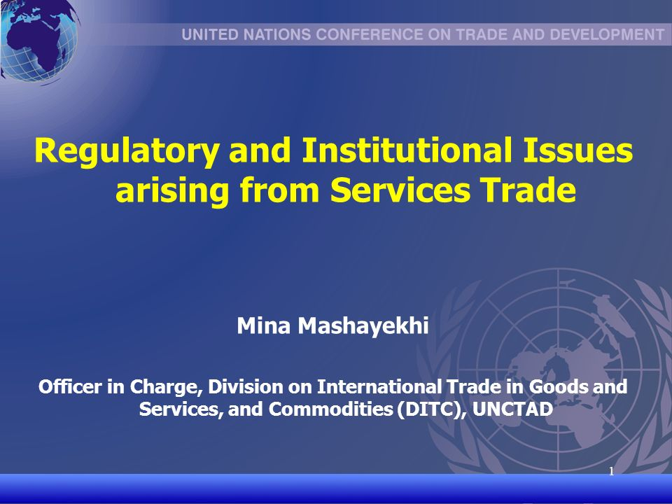 UNCTAD/CD-TFT 2 2 Outline of Presentation Why regulate.
