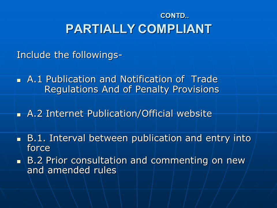 CONTD.. PARTIALLY COMPLIANT CONTD..