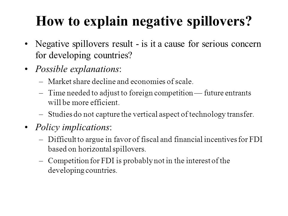 How to explain negative spillovers.
