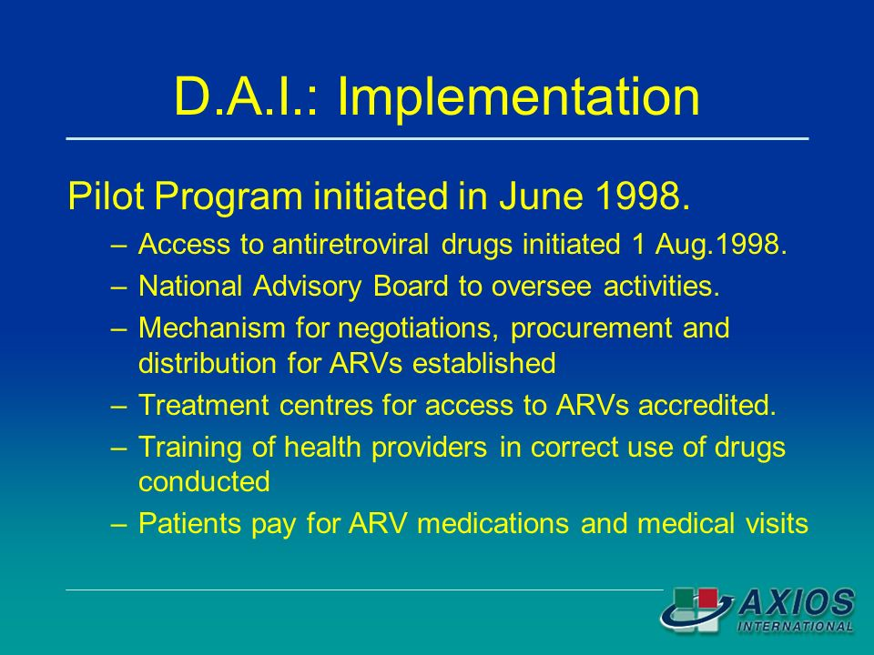D.A.I.: Implementation Pilot Program initiated in June 1998.
