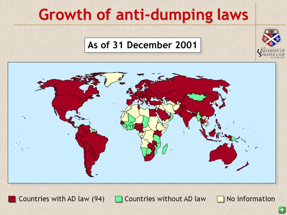 Countries with AD law (94)Countries without AD lawNo information As of 31 December 2001 Growth of anti-dumping laws