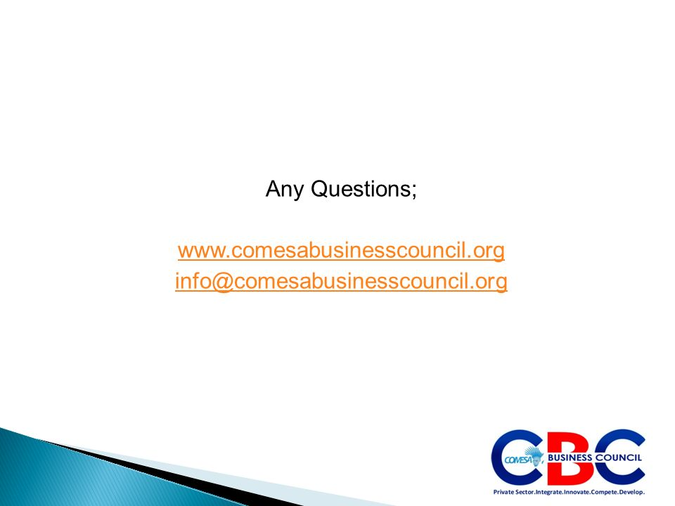 Any Questions; www.comesabusinesscouncil.org info@comesabusinesscouncil.org