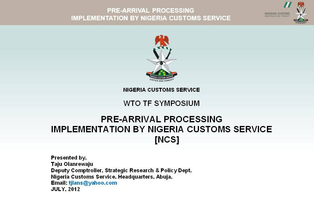 ASYVIEWNCS WEBSITE PRE-ARRIVAL PROCESSING IMPLEMENTATION BY NIGERIA CUSTOMS SERVICE 1.