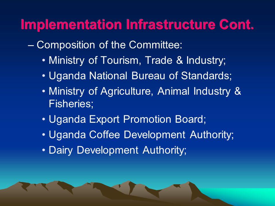 Uganda Investment Authority; Ministry of Finance, Planning & Economic Development; Ministry of Foreign Affairs; Horticulture Exporters Association; Uganda National Farmers Federation; Uganda Flower Exporters Association; Uganda Fish Processors & Exporters Association;