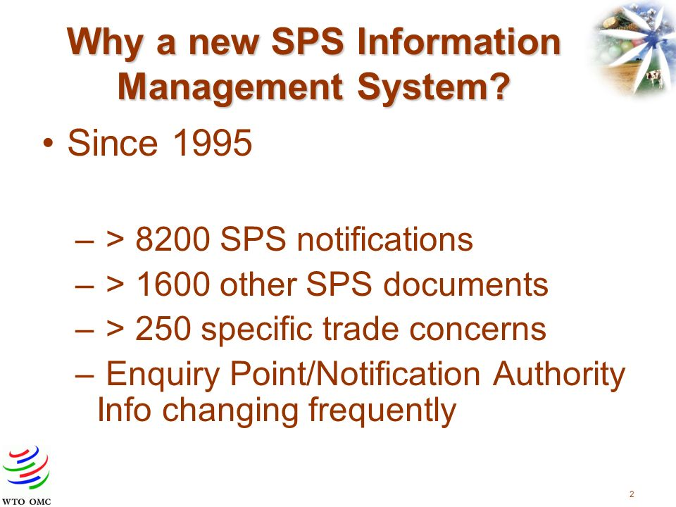 3 Why a new SPS Information Management System.