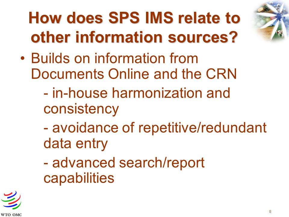 8 How does SPS IMS relate to other information sources.