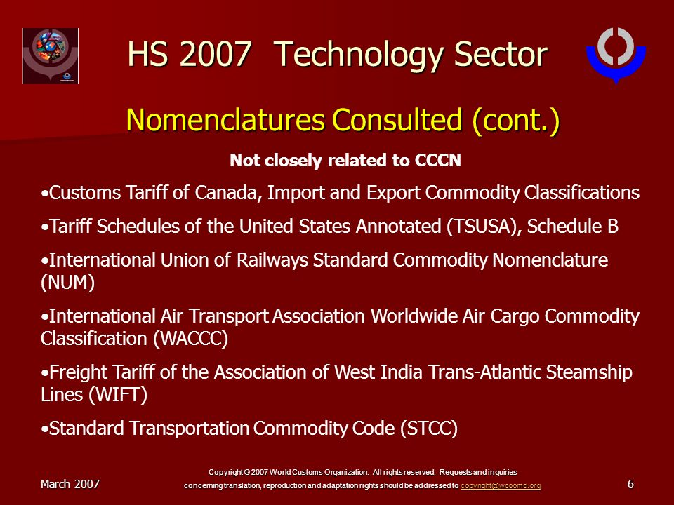 March 2007 Copyright © 2007 World Customs Organization. All rights reserved. Requests and inquiries concerning translation, reproduction and adaptatio