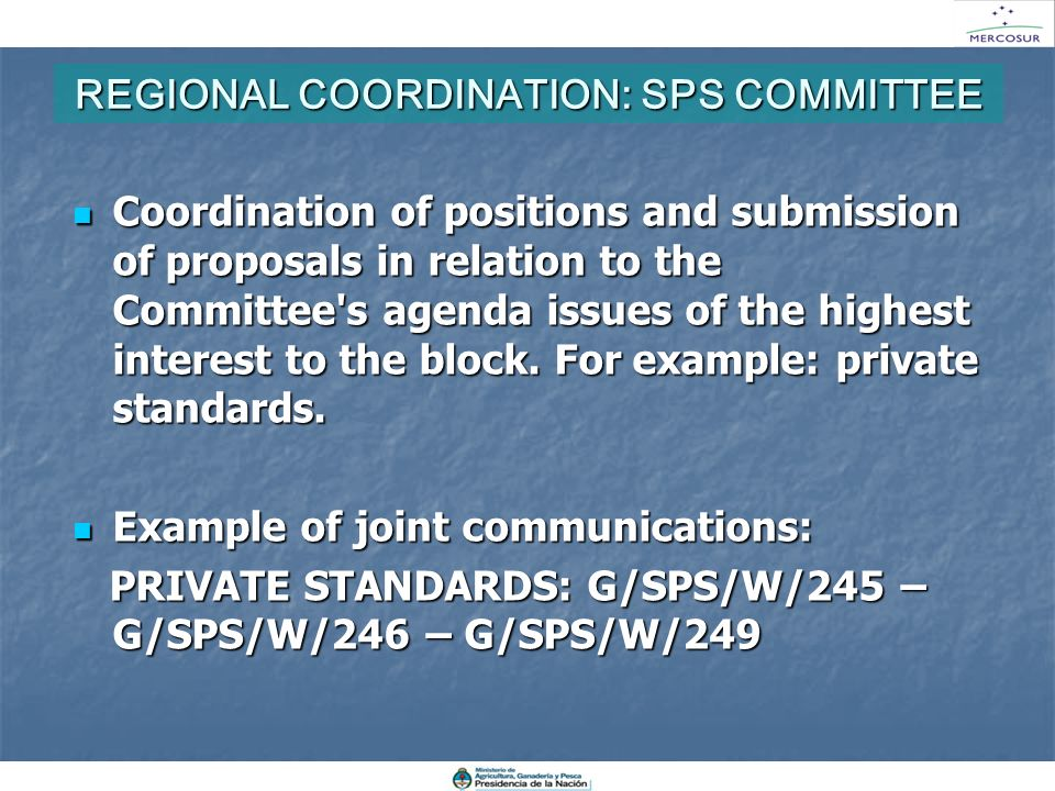 REGIONAL COORDINATION: SPS COMMITTEE Coordination of positions and submission of proposals in relation to the Committee's agenda issues of the highest