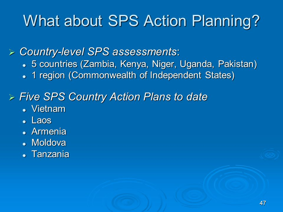 47 What about SPS Action Planning.