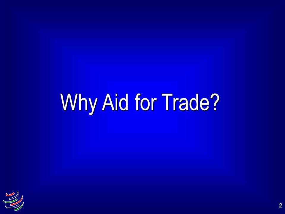 2 Why Aid for Trade?