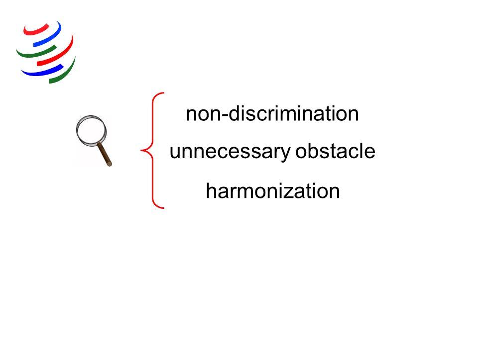 harmonization unnecessary obstacle non-discrimination