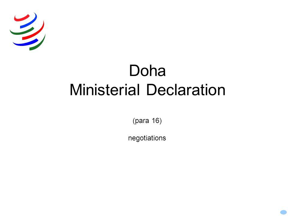 Doha Ministerial Declaration (para 16) negotiations