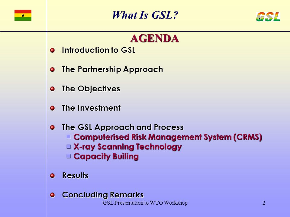 GSL Presentation to WTO Workshop2 What Is GSL.