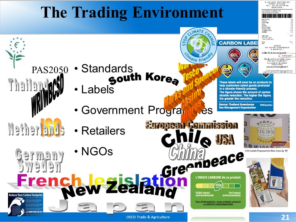 OECD Trade & Agriculture 21 Standards Labels Government Programmes Retailers NGOs PAS2050 The Trading Environment