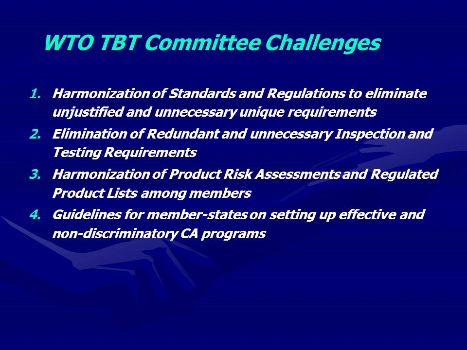 WTO TBT Committee Challenges 1.