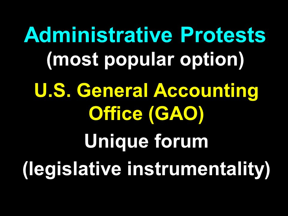 Administrative Protests (most popular option) U.S.