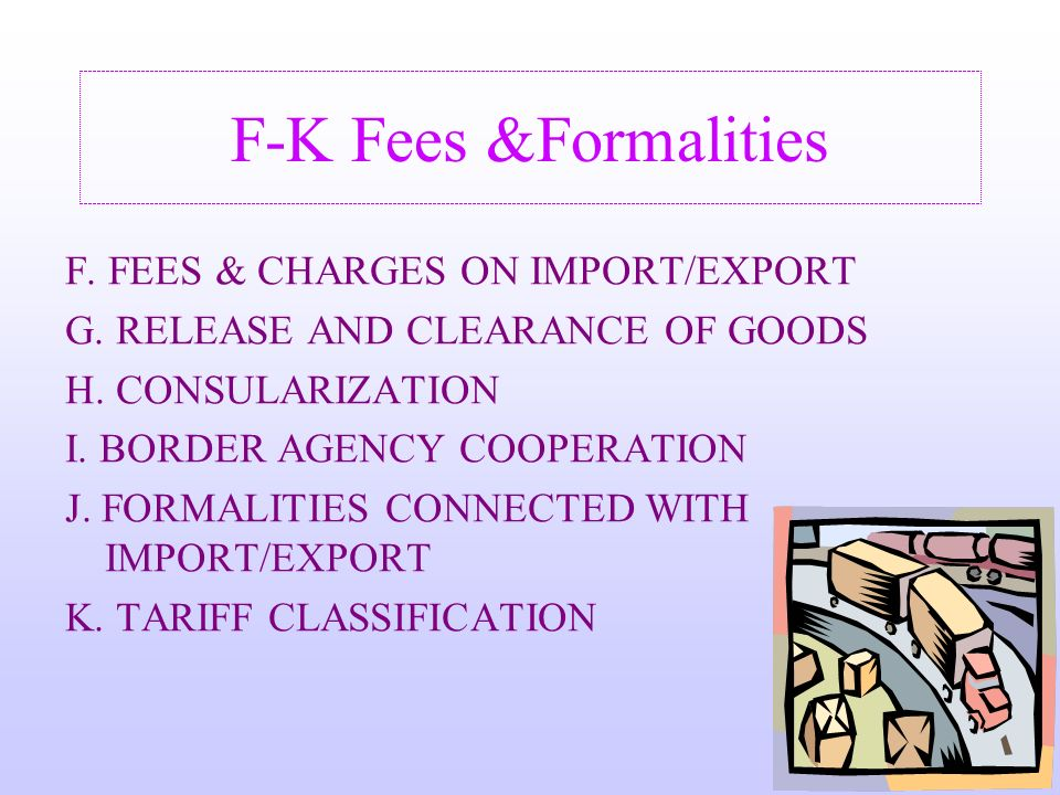 24 FEE$ and FORMALITIES ARTICLE VIII Headings F-K of Secretariat Compilation TN/TF/W/43/Rev.?