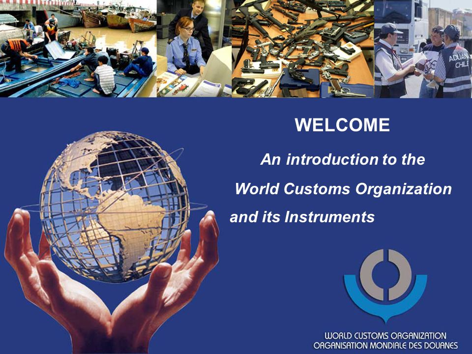 1.The World Customs Organization in brief 2. The WCO Trade Facilitation Instruments / Standards 3.