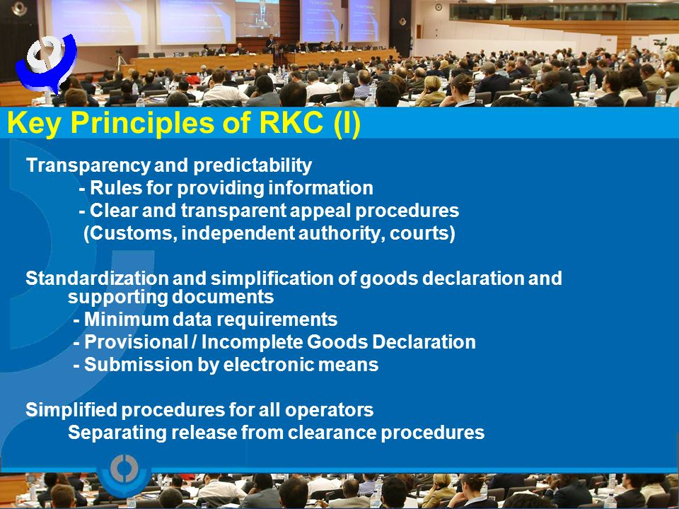 Transparency and predictability - Rules for providing information - Clear and transparent appeal procedures (Customs, independent authority, courts) S