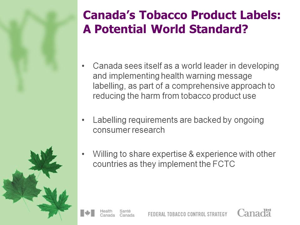 Canadas Tobacco Product Labels: A Potential World Standard.