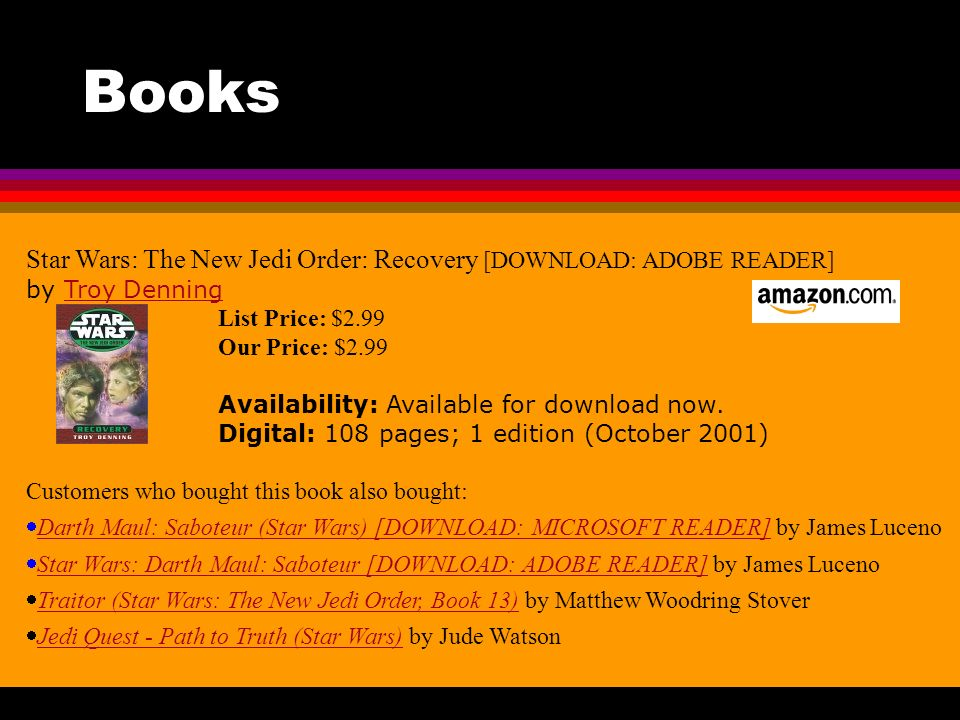Star Wars: The New Jedi Order: Recovery [DOWNLOAD: ADOBE READER] by Troy Denning List Price: $2.99 Our Price: $2.99 Availability: Available for download now.