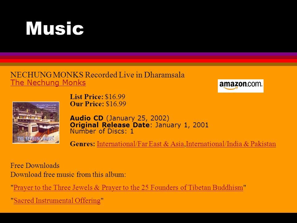 Music NECHUNG MONKS Recorded Live in Dharamsala The Nechung Monks List Price: $16.99 Our Price: $16.99 Audio CD (January 25, 2002) Original Release Da