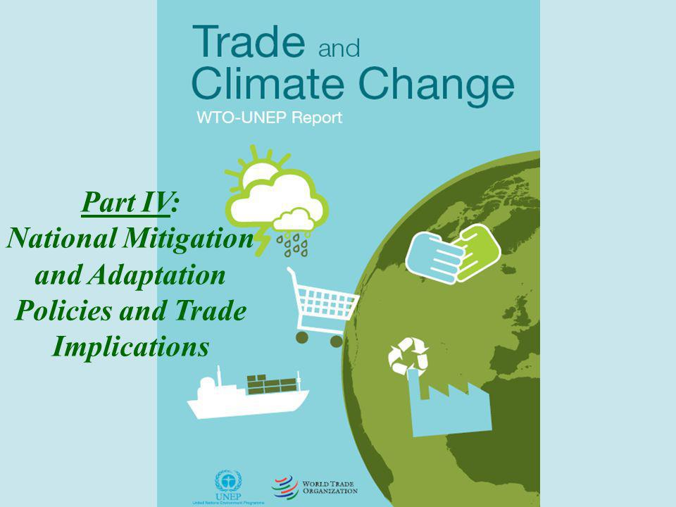 2 Part IV: National Mitigation and Adaptation Policies and Trade Implications