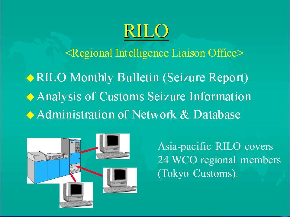 Asia-pacific RILO covers 24 WCO regional members (Tokyo Customs).