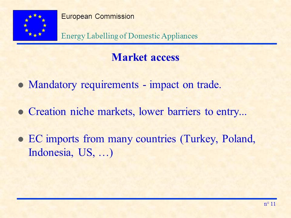 European Commission n° 11 Market access l Mandatory requirements - impact on trade.