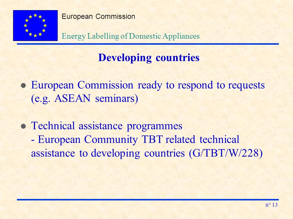European Commission n° 13 Developing countries l European Commission ready to respond to requests (e.g.