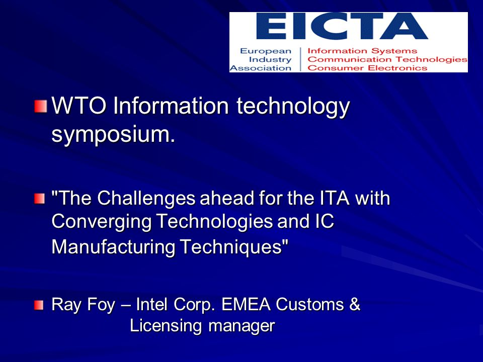 WTO Information technology symposium.