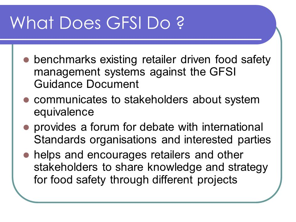 What Does GFSI Do .