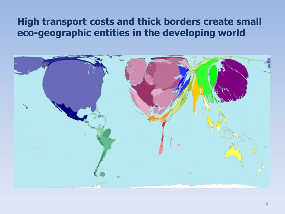 High transport costs and thick borders create small eco-geographic entities in the developing world 9