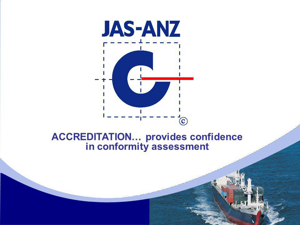 ACCREDITATION… provides confidence in conformity assessment