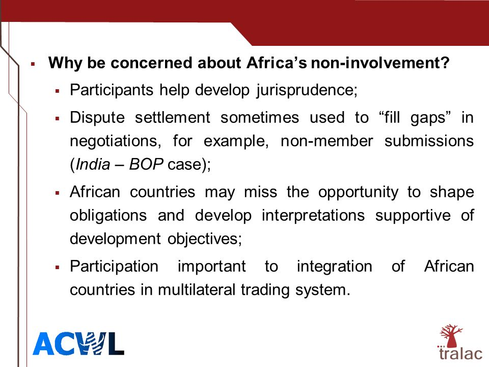 Why be concerned about Africas non-involvement.