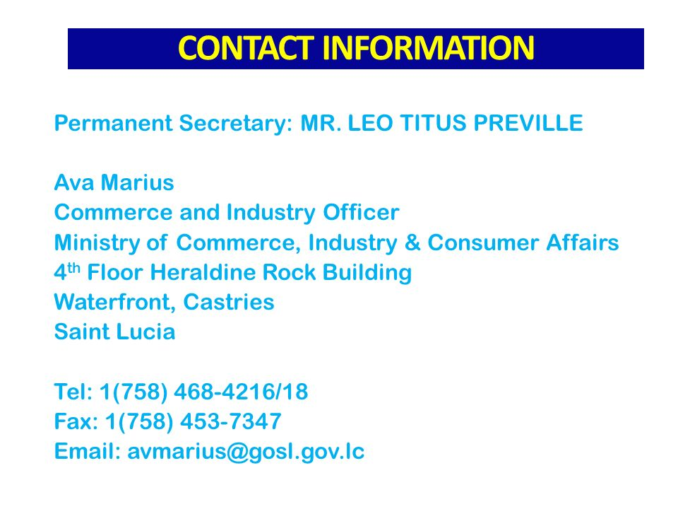 CONTACT INFORMATION Permanent Secretary: MR.