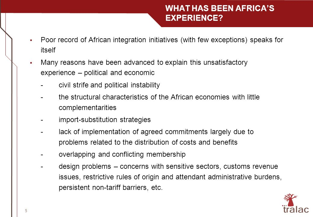 6 SADC CASE STUDY -A cautious approach to intra-regional trade liberalisation and backloading of tariff reduction offers -Little consideration on countries pattern of trade and comparative advantages -Restrictive rules of origin (sector/product specific), no harmonisation with other overlapping regimes -Persistence of non-tariff barriers to intra-SADC trade - variable levels of external levels of protection - weaker domestic policy coherence and national institutional capacity to support regionalism