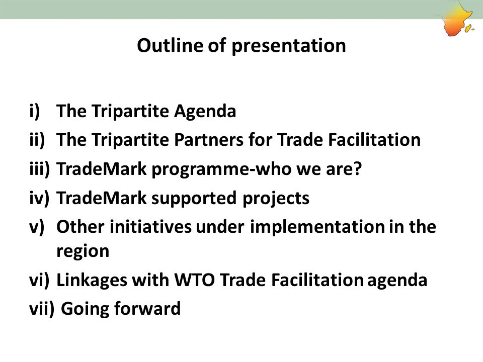TMSA supported Trade Facilitation projects Integrated Border Management (Coordinated Border Management) TMSA supports IBM projects at three levels: – Development of Tripartite Policy and Inter-REC implementation strategy; – REC level bilateral cooperation projects; – National IBM projects (Legislation, Institutional strengthening, development of operating procedures, capacity building) that could include One-Stop Border Posts