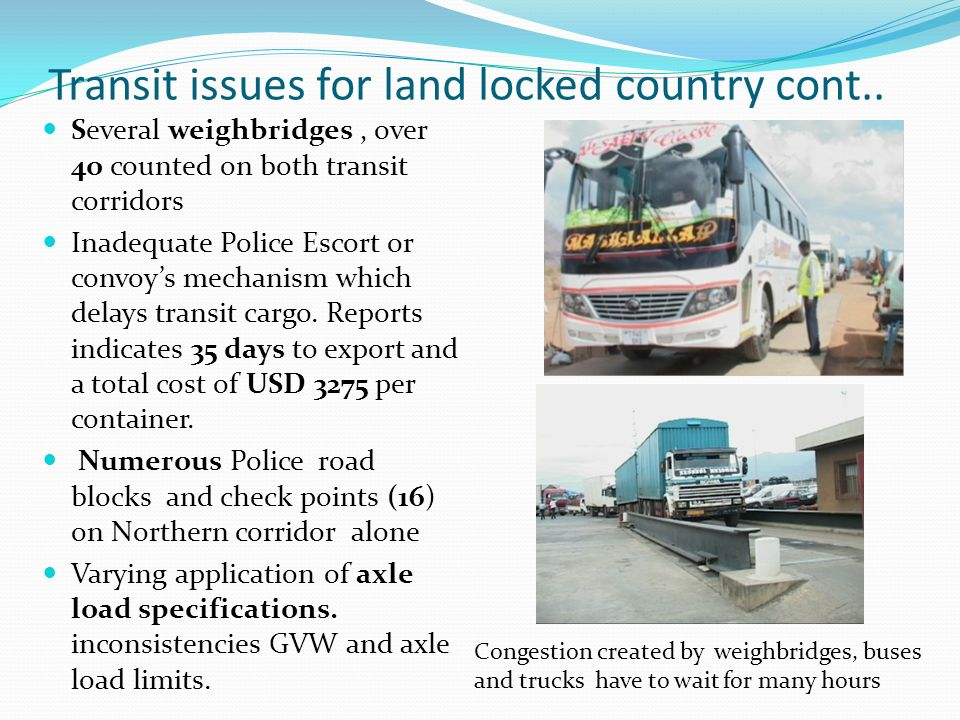 Transit issues for land locked country cont..