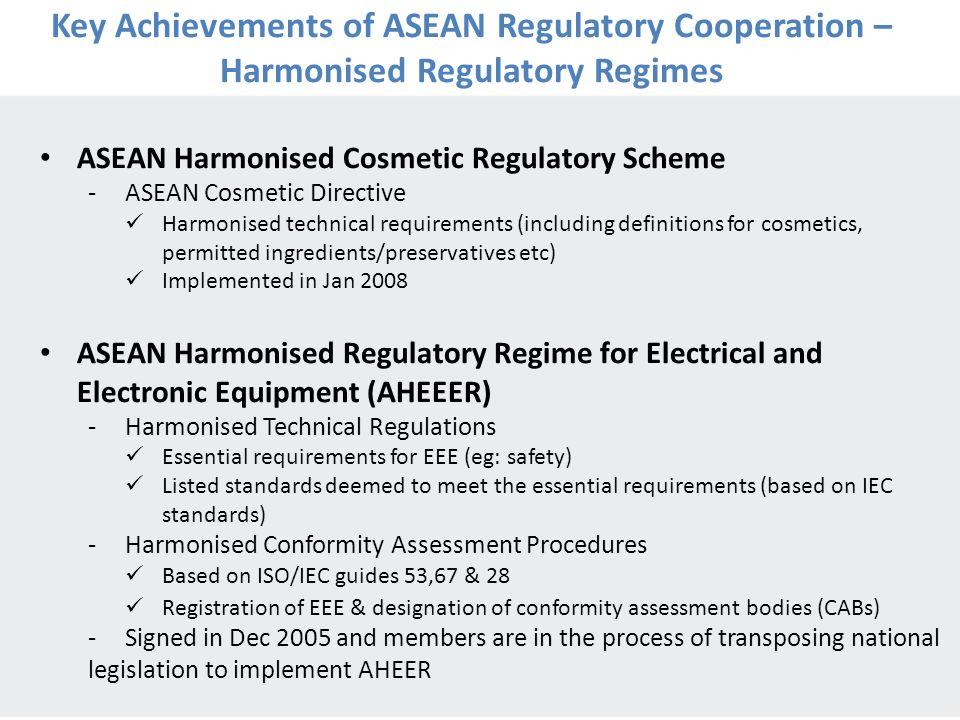 7 ASEAN Harmonised Cosmetic Regulatory Scheme -ASEAN Cosmetic Directive Harmonised technical requirements (including definitions for cosmetics, permit