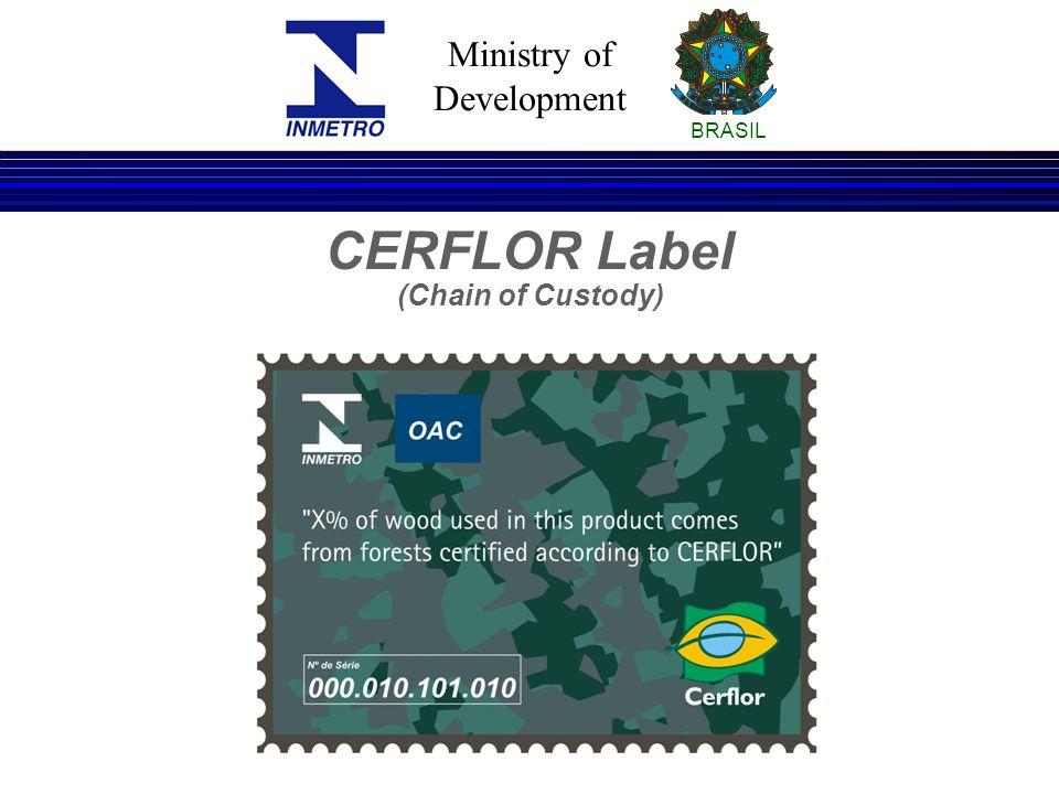 Ministry of Development BRASIL CERFLOR Label (Chain of Custody)