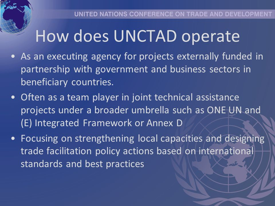 How does UNCTAD operate As an executing agency for projects externally funded in partnership with government and business sectors in beneficiary countries.