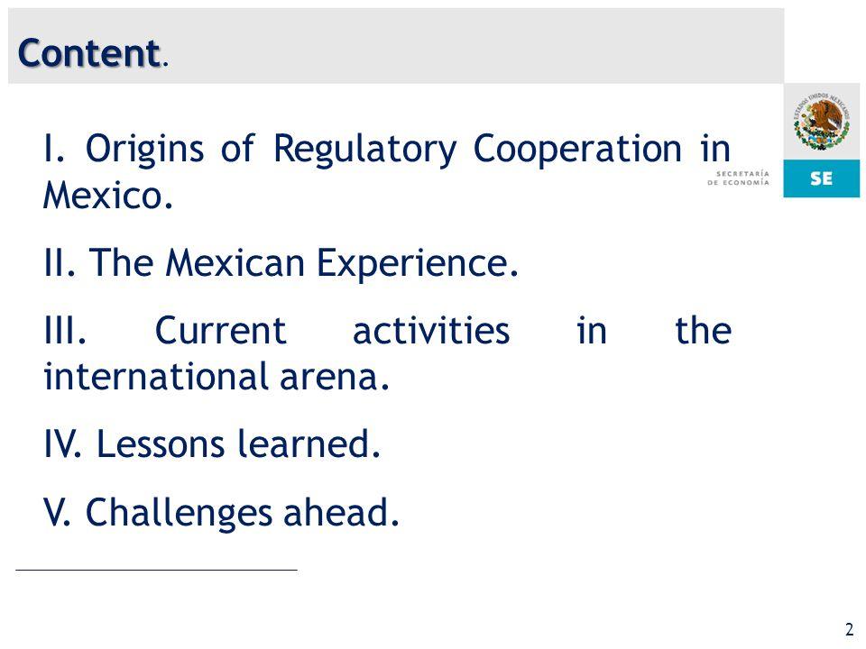2 I. Origins of Regulatory Cooperation in Mexico.