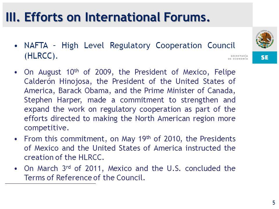 5 NAFTA – High Level Regulatory Cooperation Council (HLRCC).