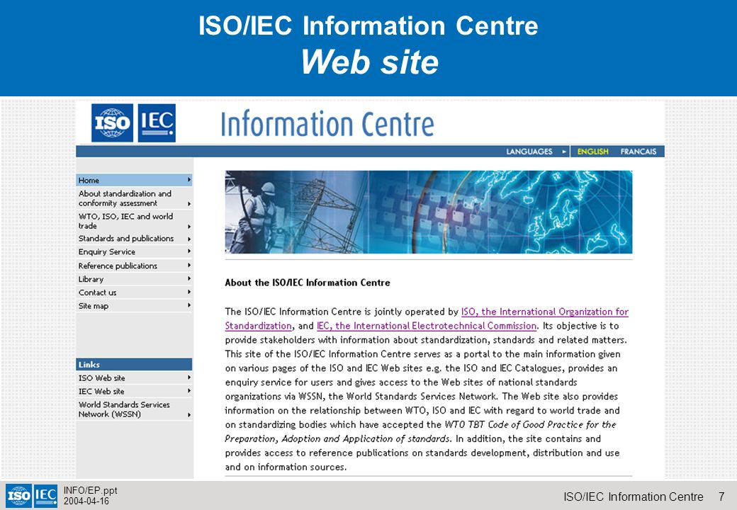 7ISO/IEC Information Centre INFO/EP.ppt IS ISO/IEC Information Centre Web site