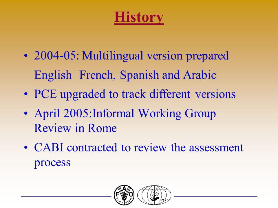 History 1999-2002: Applied in over 30 countries across the Pacific, Asia, Africa, South America, the Caribbean and Central America. 2002: Instrument r
