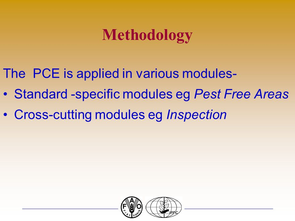 Background Documents PCE assumes a basic understanding of the IPPC ISPMs Convention on Biological Diversity (CBD) Cartagena Protocol on Biosafety to t
