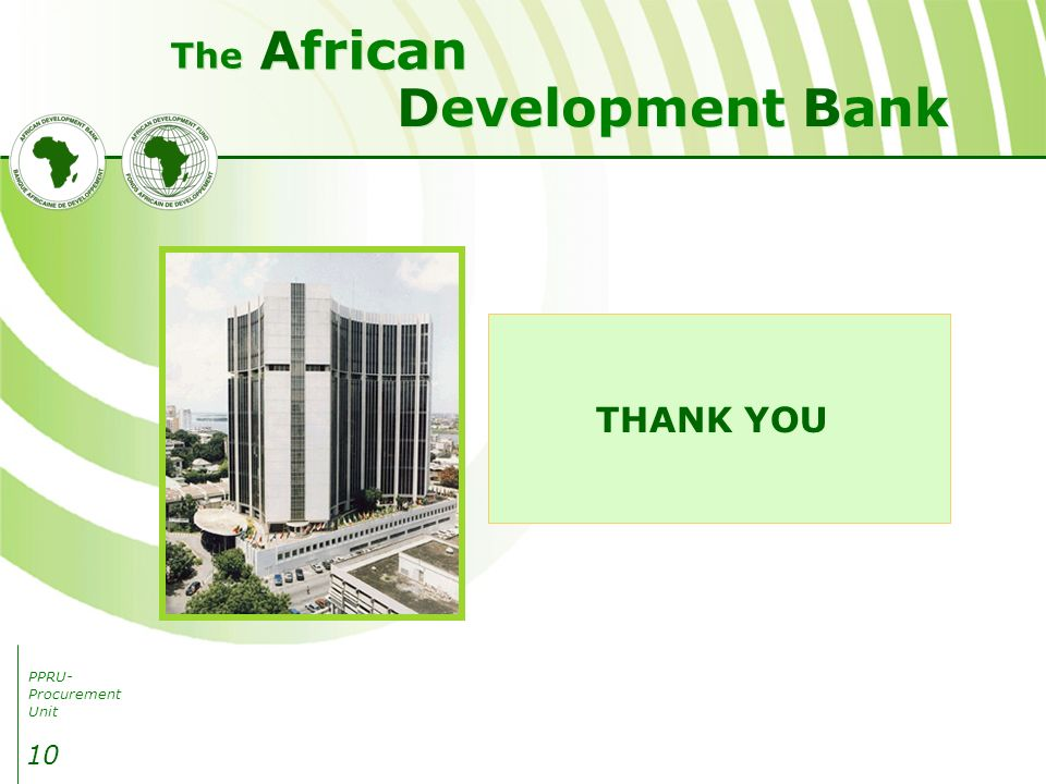 PPRU- Procurement Unit Development Bank African The 10 THANK YOU