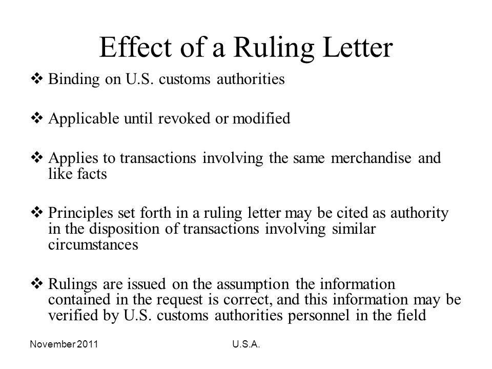 November 2011U.S.A.Effect of a Ruling Letter Binding on U.S.