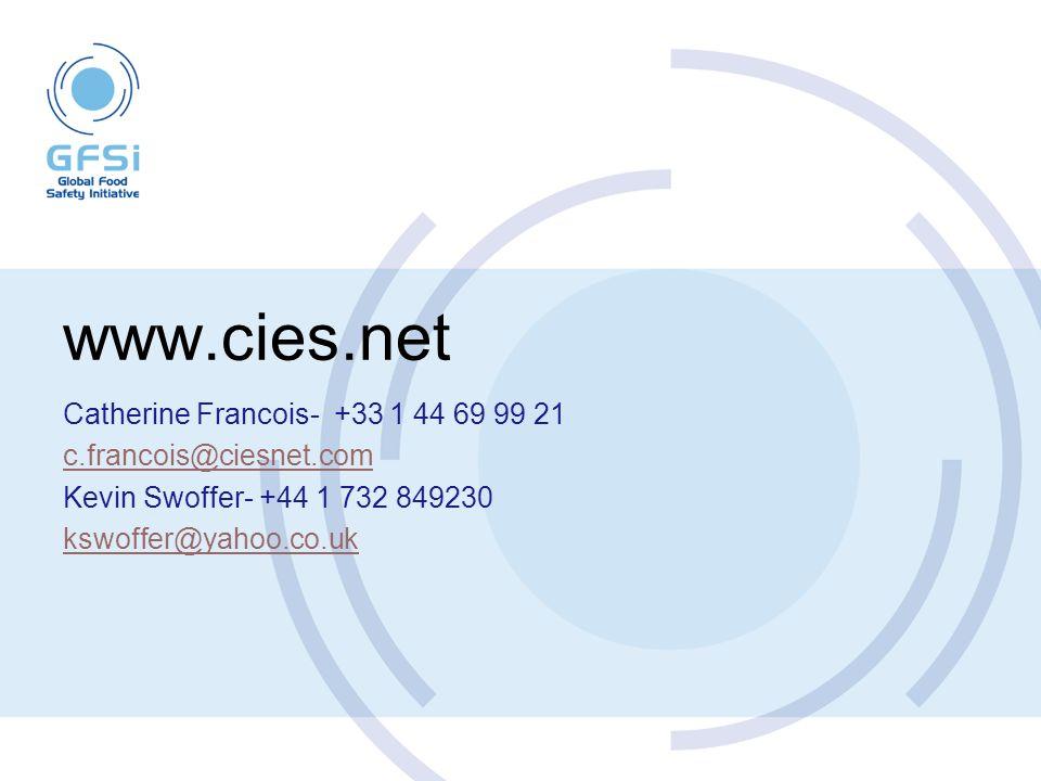 www.cies.net Catherine Francois- +33 1 44 69 99 21 c.francois@ciesnet.com Kevin Swoffer- +44 1 732 849230 kswoffer@yahoo.co.uk